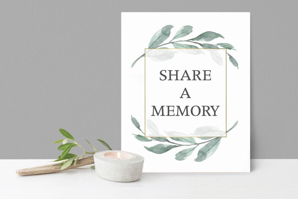 Share A Memory Sign Funeral Decor Remembrance 8 X 10 Poster Greenery Foliage Memorial Printed Or Diy Home Print