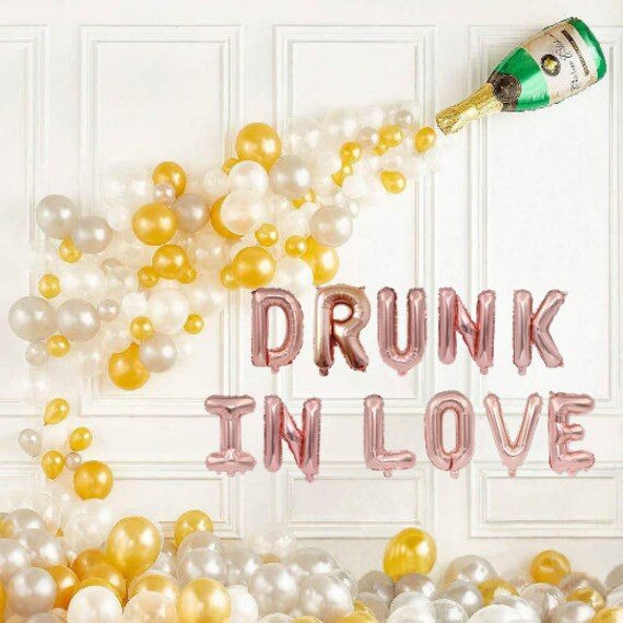 Drunk in Love Balloons With Champagne Balloon Decor Engagement Party Decorations Pop The Bubbly Brunch & Bridal Shower Set