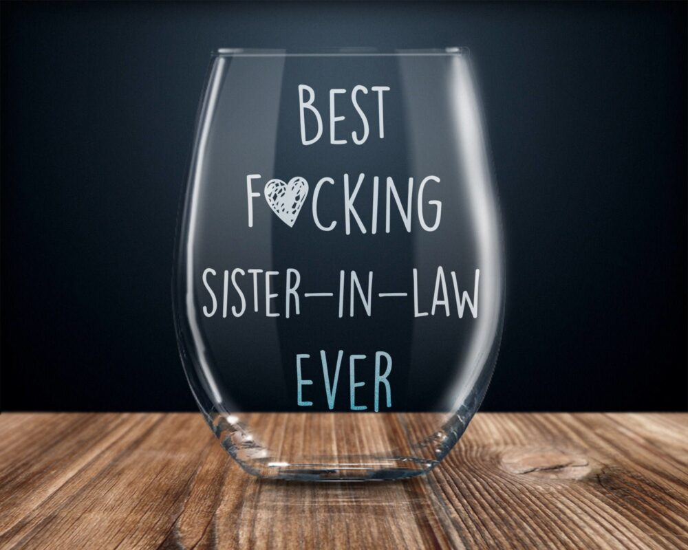 Funny Sister in Law Gift, Sister-In-Law Gift For Law, Wine Glass
