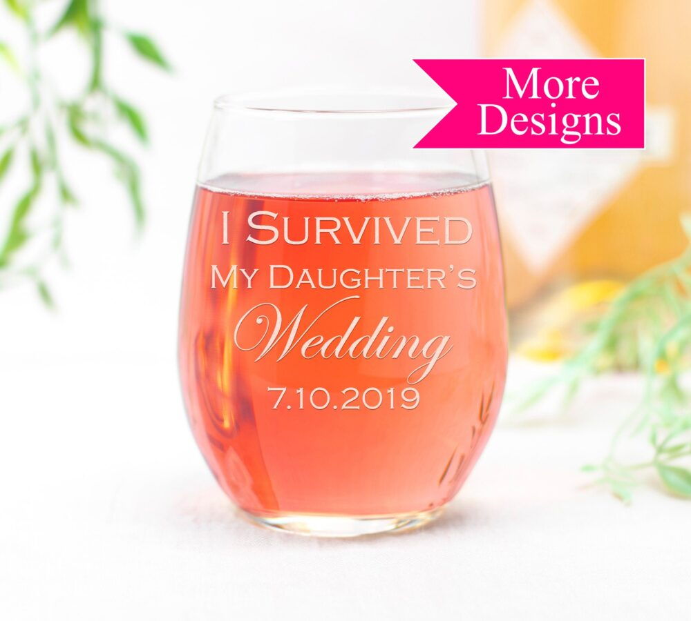 I Survived My Daughters Wedding Wine Glass, Mother Of The Bride Personalized Gift, Custom Bridesmaid Gifts, Bachelorette Party