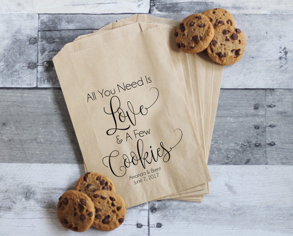 Wedding Cookie Bags, All You Need Is Love & Cookies, Favors, Treat Table, Personalized Favor Bags