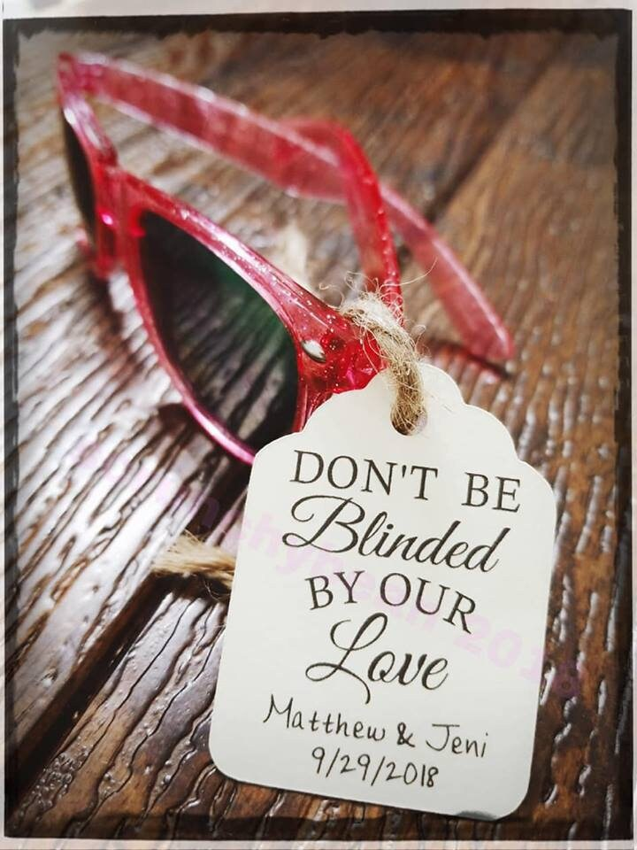 Don't Be Blinded By Our Love Tag, Wedding Favor Sunglasses Favor, Blinded Love, Custom Tags