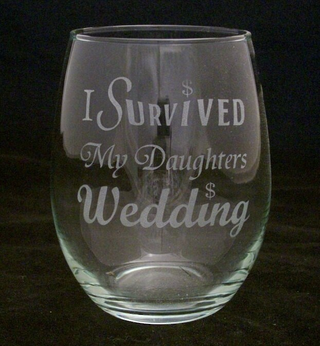 I Survived My Daughters Wedding Stemless Wine Glass, Wedding Gifts, Bridal Family Mother Of The Bride, Father Bride