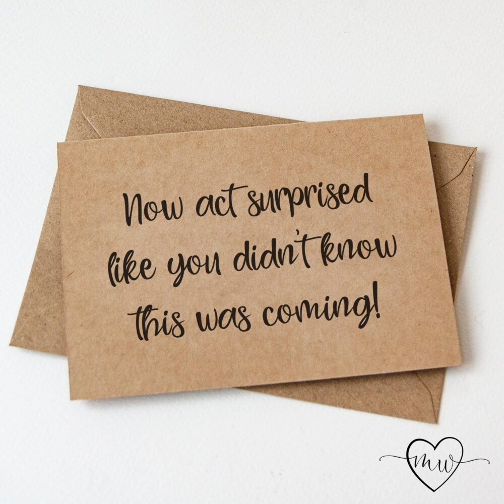 Now Act Surprised Bridesmaid Proposal Card Will You Be My Cards Maid Of Honor Funny Gift Wedding