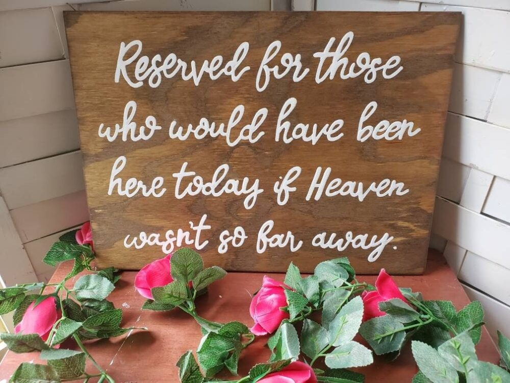 Memorial Sign For Wedding, in Loving Memory Sign, Plaque, Rustic Wood Wedding Heaven Reserved Those In