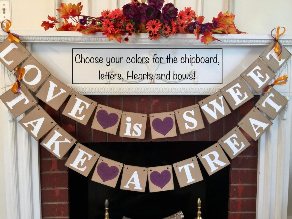 Wedding Decorations, Love Is Sweet Take A Treat Banner, Bridal Shower Autumn Sweets Table , Custom Colors