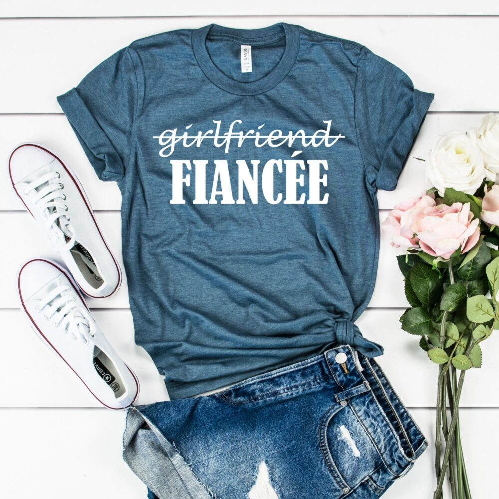 Girlfriend To Fiancee Shirt Engagement Shirts   Fiance Proposal Bridal Shower Gift For Bride