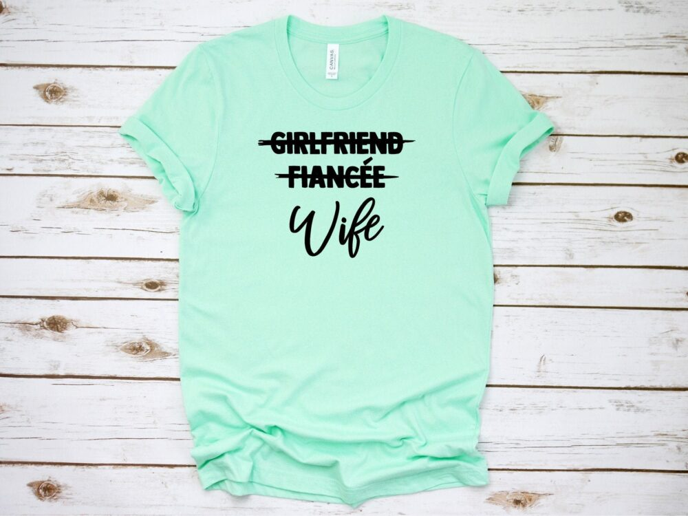 Bride Shirt, Gift For Her, Wife Gift, Bachelorette Party, Bride Tshirt, Wedding Engagement Anniversary Fiancee Shirt