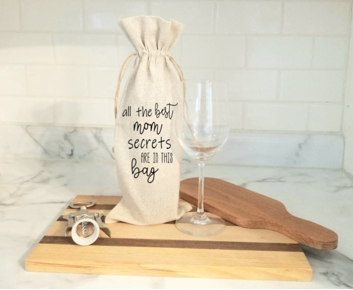 All The Best Mom Secrets, Mother's Day Gift, Wine Tote, Funny Gift For Her, Bag