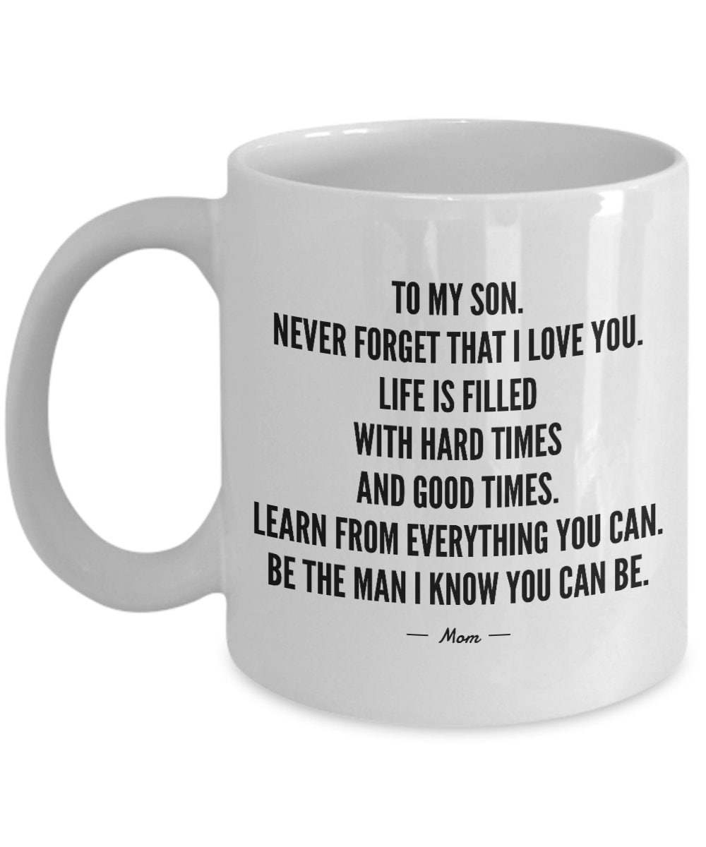 Son Gift From Mom Mother Mug in Law 18Th 21st Birthday Graduation Wedding Day College Boy Teen Coffee Cup