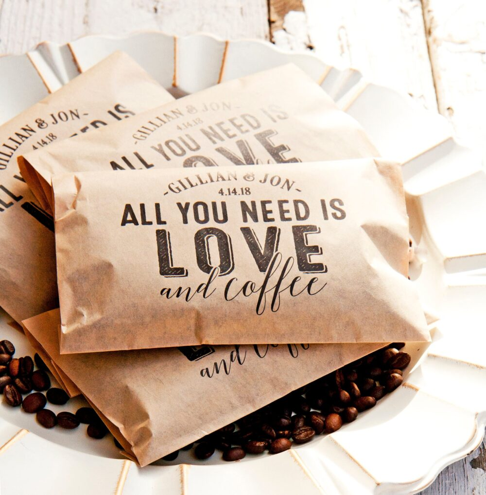 Personalized Wedding Coffee Favor - All You Need Is Love & Coffee, Diy 20 Kraft Brown Food Safe Paper Bags Party Supply #030