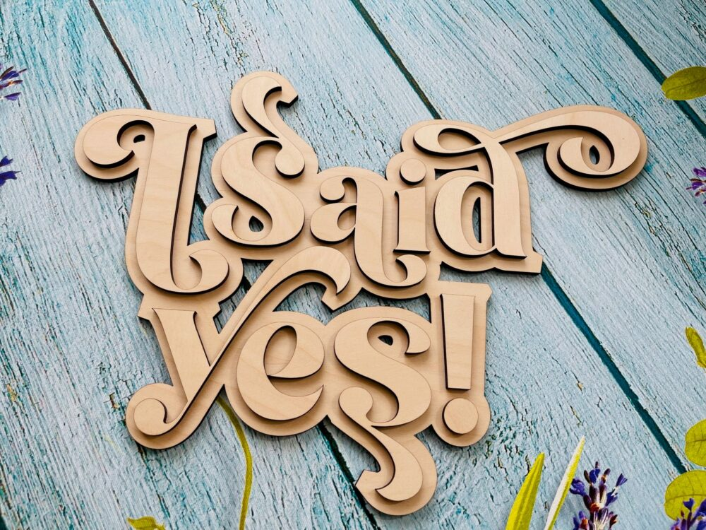 I Said Yes, Said Yes Sign, Engagement Engaged Party Decor, Bridal Shower Party, Bride To Be Sign, Wooden Wedding Decor