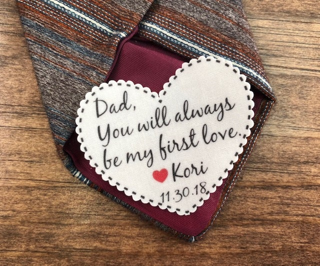 Tie Patch - Father Of The Bride, Iron On Or Sew On, You Will Always Be My First Love, 2.25 Wide Heart Shaped Patch, Tie Patch For Dad