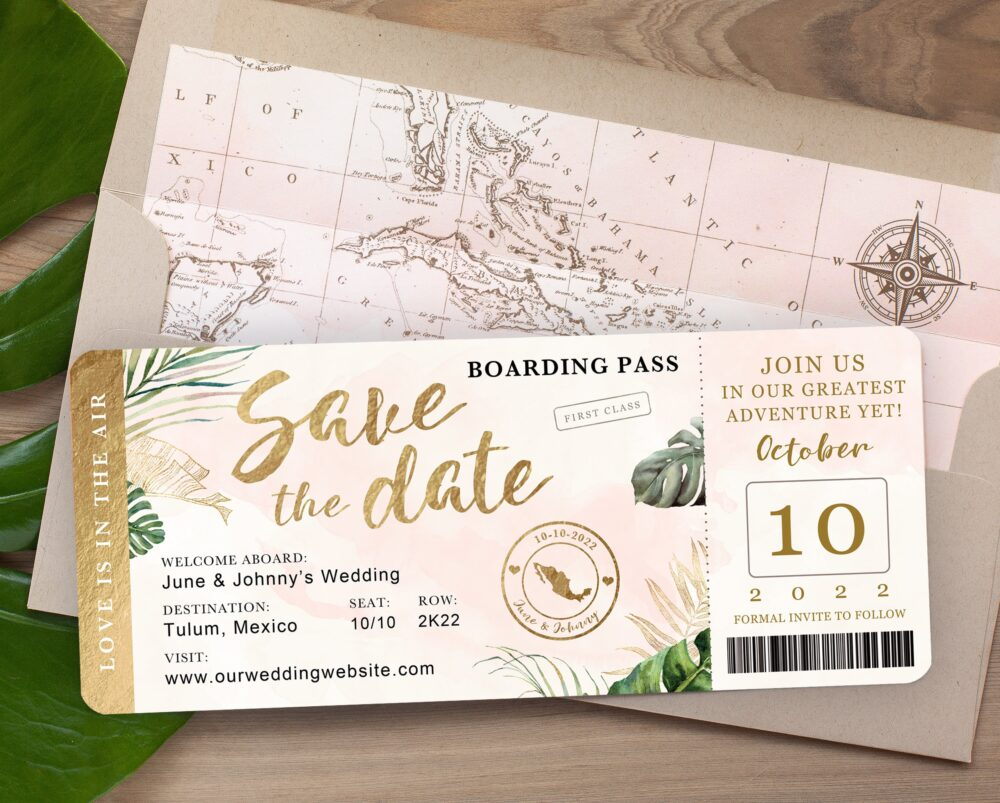 Destination Wedding Boarding Pass Save The Date Invitation Tropical Green Leaves Gold Blush Watercolor Travel Theme Ticket
