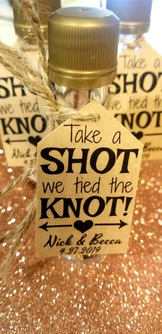 """30Take A Shot, We Tied The Knot Diy Wedding Favor Kits Wedding Favors. Favor Tags. Personalized Rustic Favors."""""""