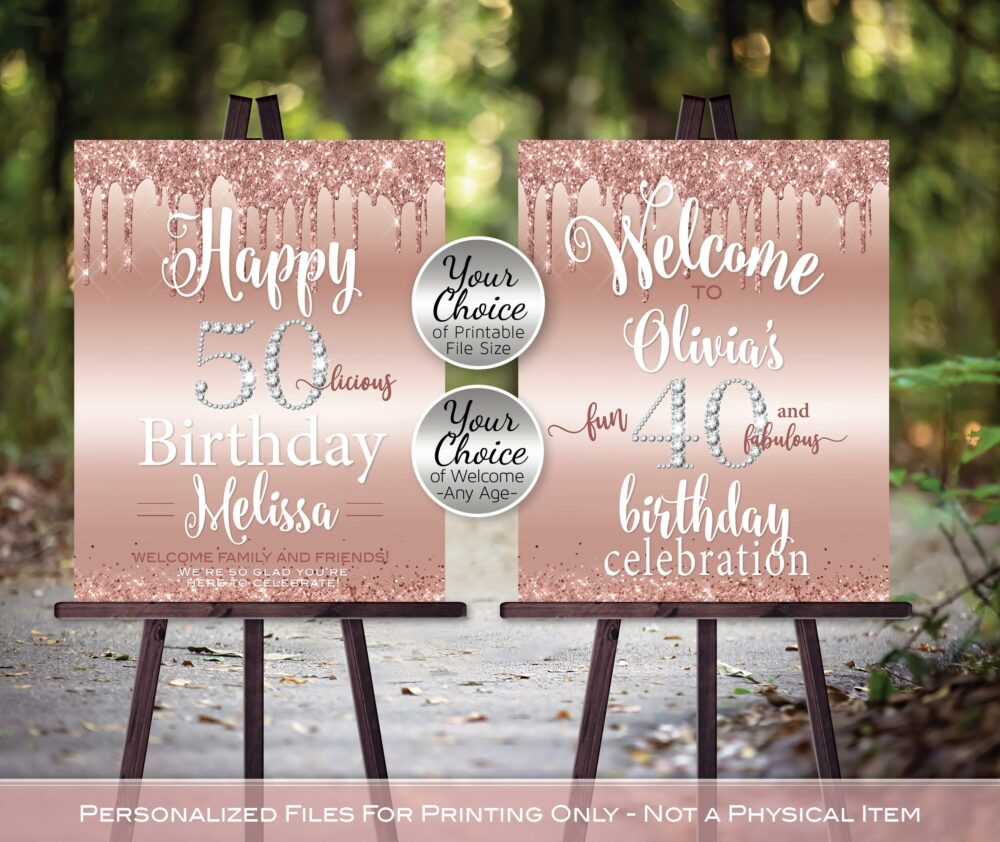 Birthday Welcome Sign Printable | Dripping Rose Gold Glitter & Confetti Diamond Age Any Personalized Digital Printable Files