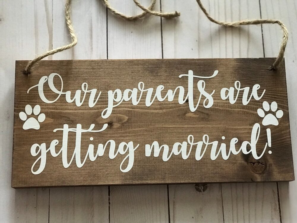 Our Parents Are Getting Married Sign-Save The Date-Save Date Dog Sign-My Humans Getting Married-Dog Sign For Wedding-Wedding Sign