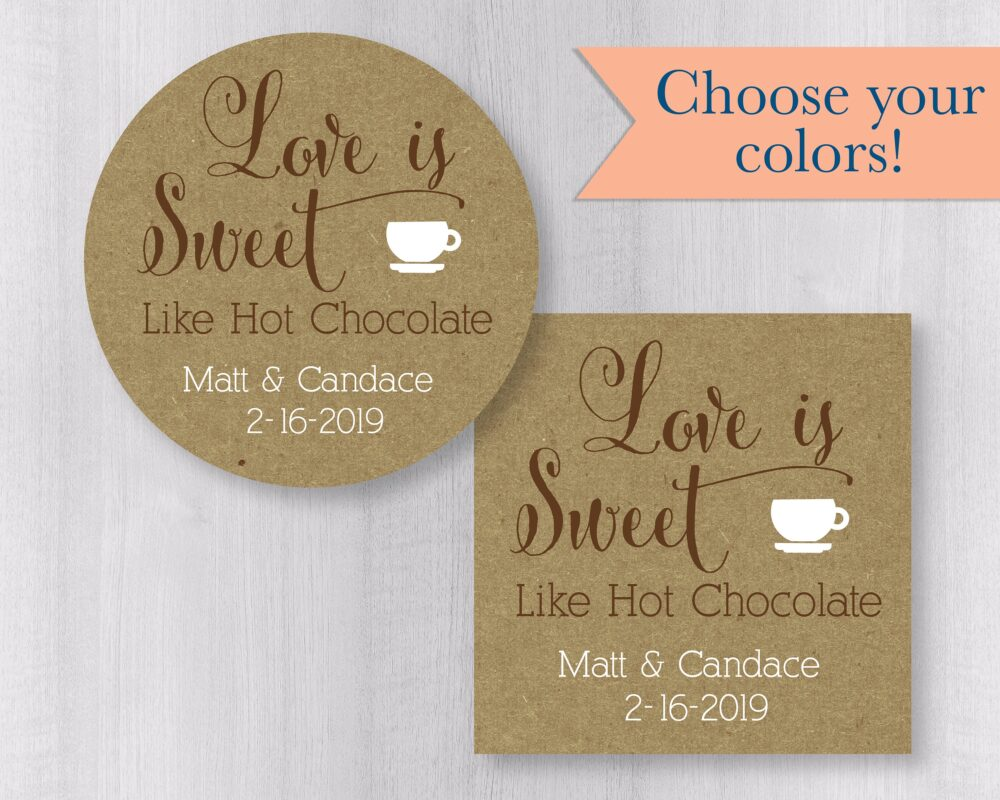 Personalized Love Is Sweet Wedding Stickers, Hot Cocoa Kraft Brown Rustic Chocolate Mix Favor Stickers | #177-Kr
