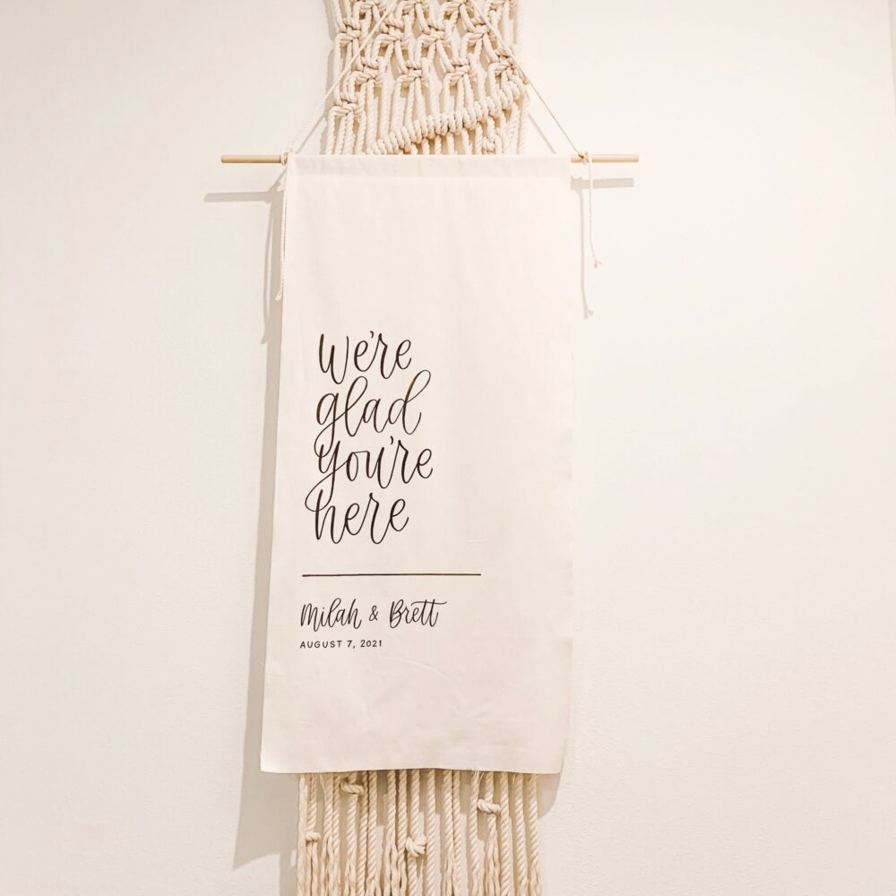 Custom Wedding Banner, Welcome To Our Sign, Hand Lettered Cloth Ceremony Glad You're Here