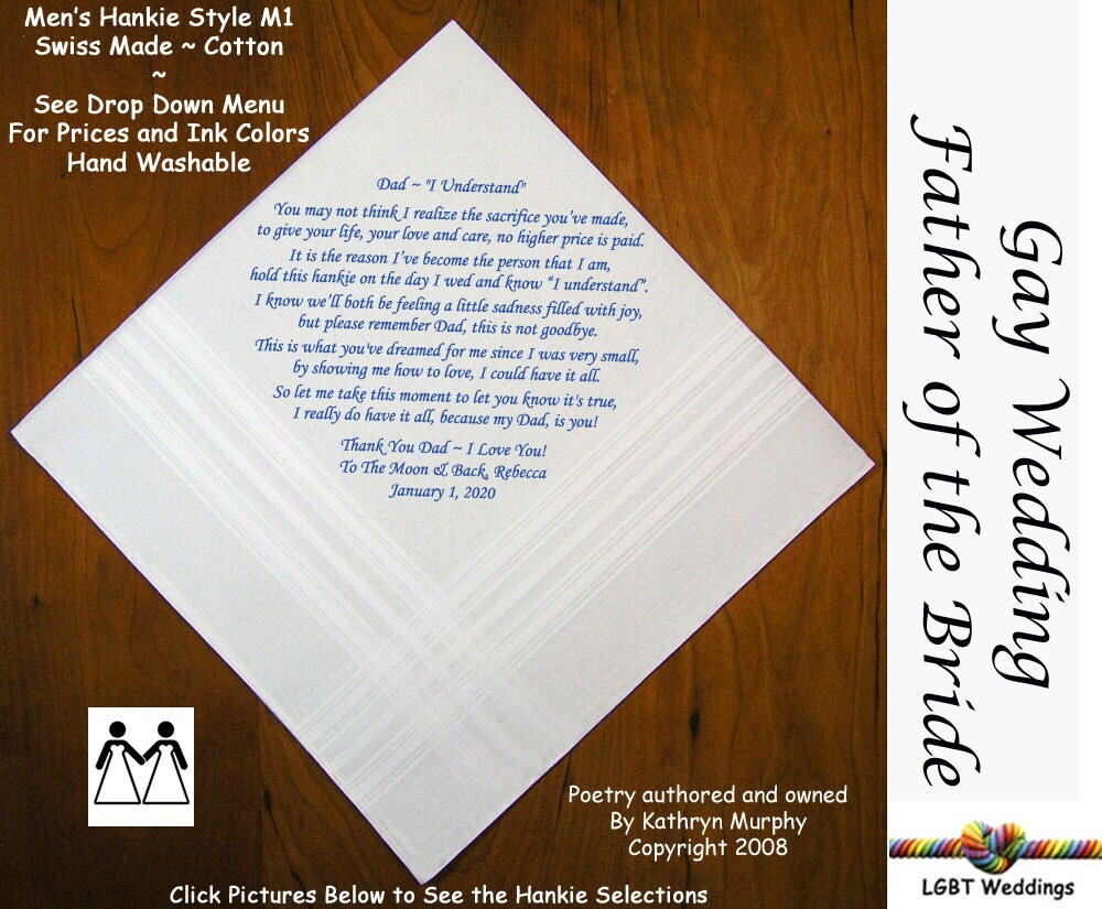 Gay Wedding ~ Father Of The Bride Gifts Hankerchief Poem Printed L212 Title, Sign & Date For Free 8 Ink Colors